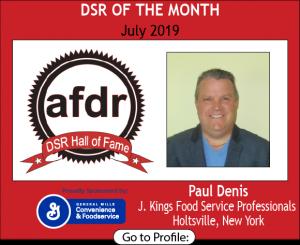 Paul Denis, J. Kings Food Service Professionals, July 2019