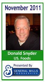 November 2011: Donald Snyder US. FOODS