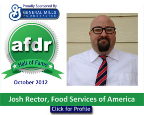 October 2012: DSR of the Month Josh Rector, Food Services of America, Billings, MT Division