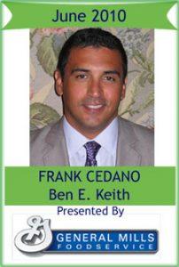 June 2010: Frank Cedeno, Ben E. Keith