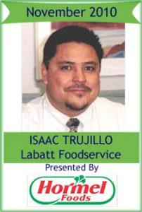 November 2010: Isaac Trujillo, Labatt Food Service