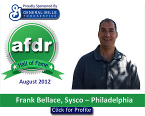 August 2012: DSR of the Month Frank Bellace, Sysco – Philadelphia