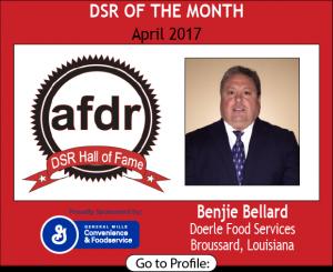 April 2017, Benjie Bellard, Doerle Food Services, DSR of the Month