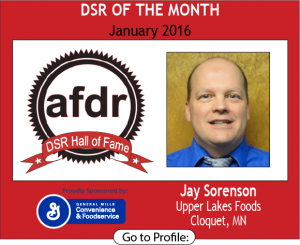 January 2016, Jay Sorenson, Upper Lakes Foods, DSR of the Month