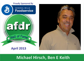 April 2013: DSR of the Month, The Late Michael Hirsch, Ben E. Keith