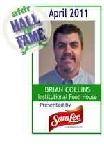 April 2011: Brian Collins, Institutional Food House