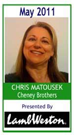 May 2011:  Chris Matousek, Cheney Brothers