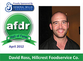 April 2012: DSR of the Month David Ross Hillcrest Foodservice Co.