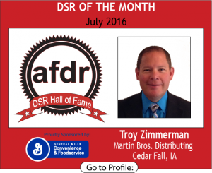 July 2016, Troy Zimmerman, Martin Bros. Distributing, DSR of the Month